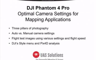 Tech Talk: Optimal Camera Settings for Mapping with a DJI Phantom 4 Pro